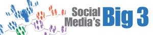 Social Media\'s Big 3